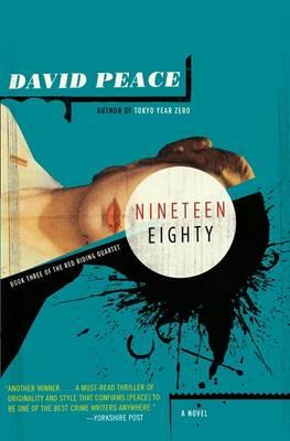 Nineteen Eighty by David Peace