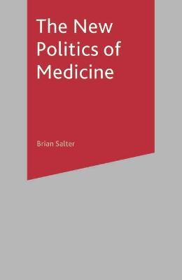 New Politics of Medicine book