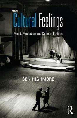 Cultural Feelings by Ben Highmore
