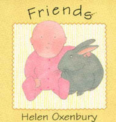Friends by Helen Oxenbury