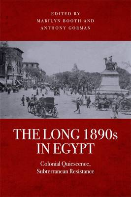 Long 1890s in Egypt by Anthony Gorman