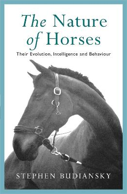Nature of Horses by Stephen Budiansky