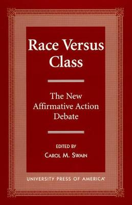 Race Versus Class by Carol M. Swain