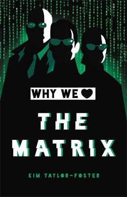 Why We Love The Matrix book