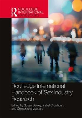 Routledge International Handbook of Sex Industry Research book