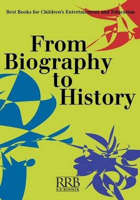 From Biography to History by Catherine Barr