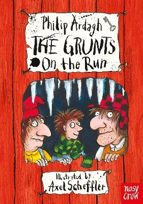 The Grunts on the Run by Axel Scheffler