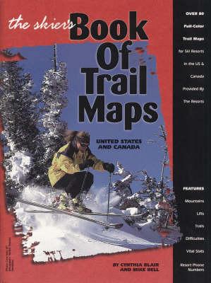 Skier's Book of Trail Maps by Cynthia Blair