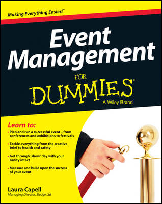 Event Management For Dummies by Laura Capell