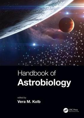 Handbook of Astrobiology by Vera M. Kolb