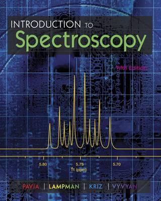 Introduction to Spectroscopy by Donald Pavia