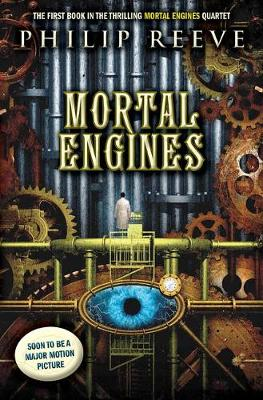 Mortal Engines (Mortal Engines #1) by Philip Reeve