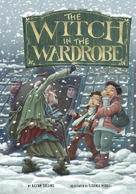 The Witch in the Wardrobe by Ailynn Collins