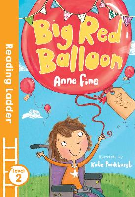 Big Red Balloon by Anne Fine
