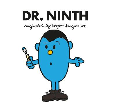 Doctor Who: Dr. Ninth (Roger Hargreaves) by Adam Hargreaves