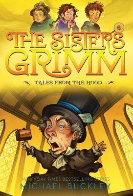Tales from the Hood (The Sisters Grimm #6) by Michael Buckley