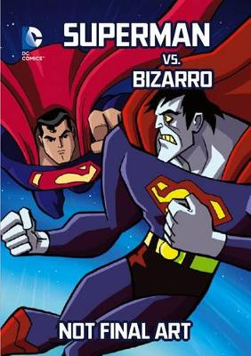 Superman vs. Bizarro by John Sazaklis
