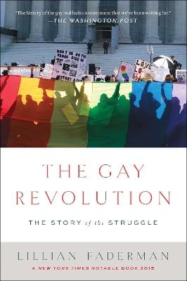 Gay Revolution by Lillian Faderman