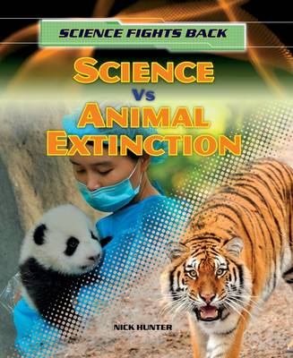 Science vs Animal Extinction by Nick Hunter