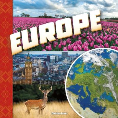 Europe by Christine Juarez