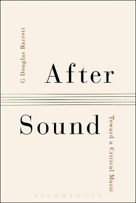 After Sound by G. Douglas Barrett