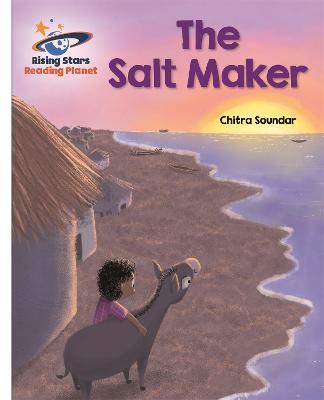 Reading Planet - The Salt Maker - White: Galaxy by Chitra Soundar