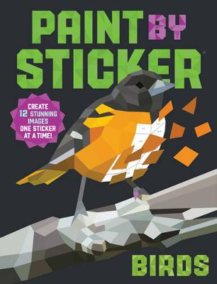 Paint by Sticker: Birds by Workman Publishing