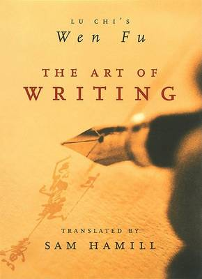 The Art of Writing by Lu Chi