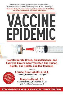 Vaccine Epidemic by Louise Kuo Habakus