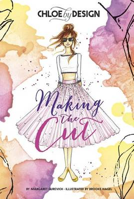 Chloe by Design: Making the Cut by ,Margaret Gurevich