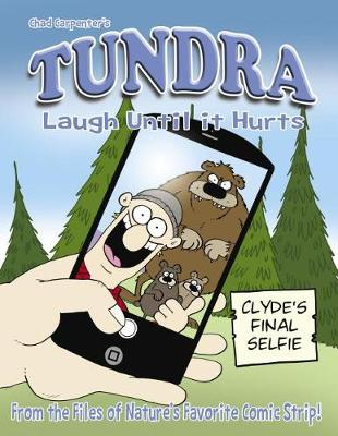 Tundra: Laugh Until It Hurts by Chad Carpenter