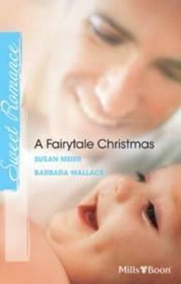 Baby Beneath The Christmas Tree / Magic Under The Mistletoe by Susan Meier