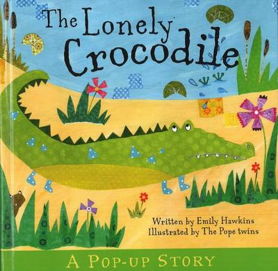 Lonely Crocodile by Emily Hawkins