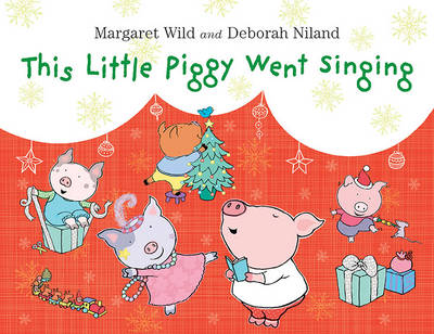 This Little Piggy Went Singing book