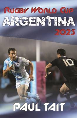 Rugby World Cup Argentina 2023 by Paul Tait