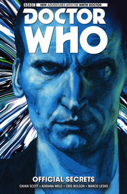 Doctor Who: The Ninth Doctor Official Secrets Volume 3 by Cavan Scott