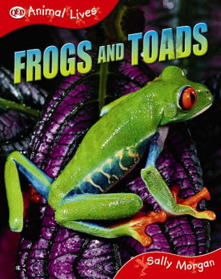 Frogs and Toads by Sally Morgan