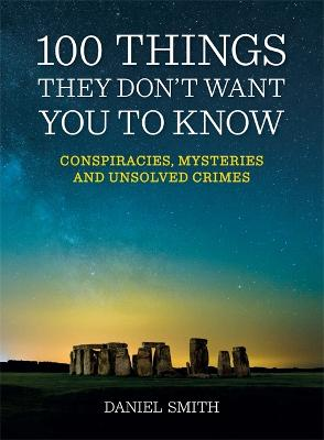 100 Things They Don't Want You To Know book