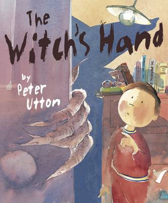Witch's Hand by Peter Utton
