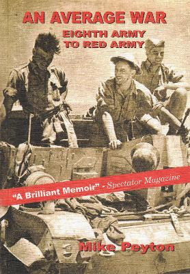 Average War - Eighth Army to Red Army by Mike Peyton