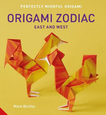 Perfectly Mindful Origami - Origami Zodiac East and West book