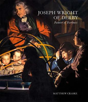 Joseph Wright of Derby - Painter of Darkness book