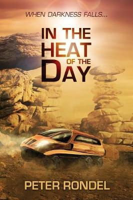 In the Heat of the Day by Peter Rondel