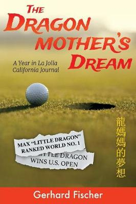 The Dragon Mother's Dream by Gerhard Fischer