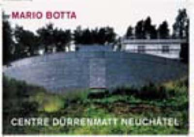 Centre Durrenmatt Neuchatel by Mario Botta