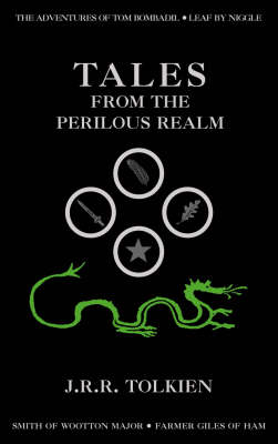 Tales from the Perilous Realm by J. R. R. Tolkien