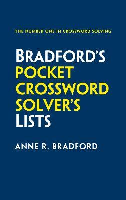 Collins Bradford's Pocket Crossword Solver's Lists by Anne R. Bradford