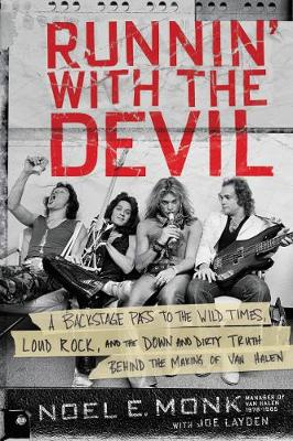 Runnin' with the Devil by Noel Monk