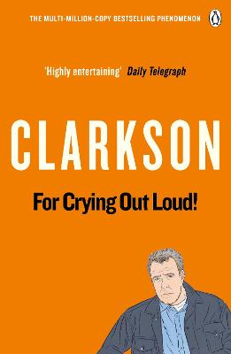 For Crying Out Loud book