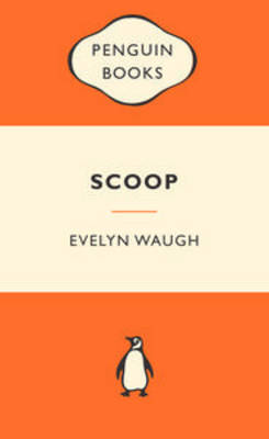 Scoop by Evelyn Waugh